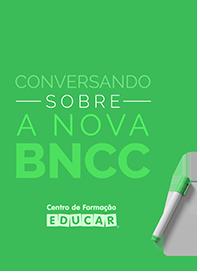Conversando sobre a nova BNCC